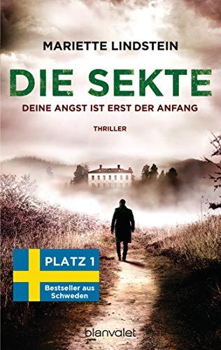 Buchseite und Rezensionen zu 'Die Sekte - Deine Angst ist erst der Anfang: Thriller ' von Mariette Lindstein