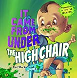 It Came from under the High Chair: A Mystery (Mini-mysteries for Minors Book 5)