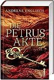Die Petrus-Akte: Roman