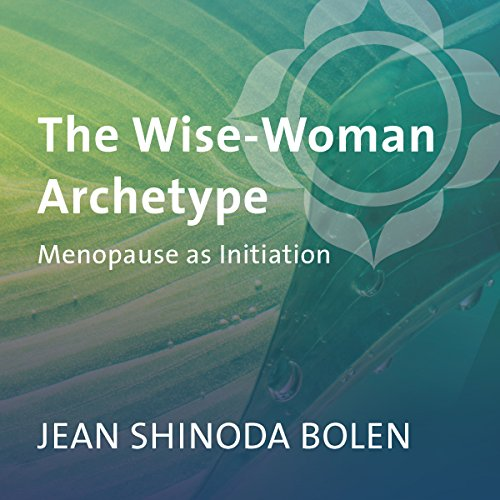 The Wise-Woman Archetype audiobook cover art