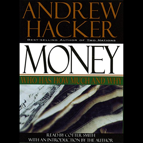 Money: Who Has How Much and Why audiobook cover art
