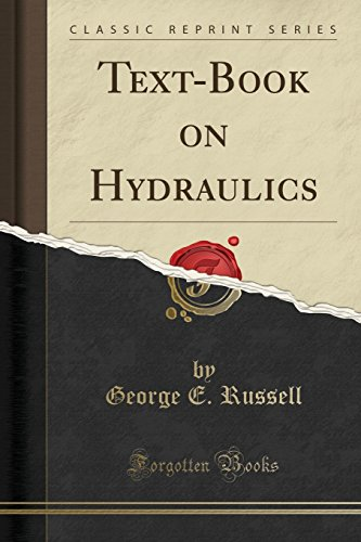 Text-Book on Hydraulics (Classic Reprint)