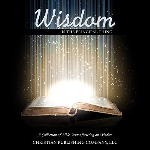 Wisdom Is the Principal Thing cover art