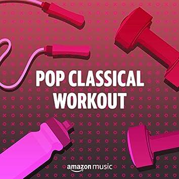 Pop Classical Workout