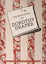 The High Style of Dorothy Draper by Donald Albrecht (2007-02-15)