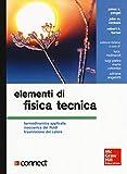 Elementi di fisica tecnica. Termodinamica applicata meccanica dei fluidi trasmissione del calore. Con Contenuto digitale per download e accesso on line