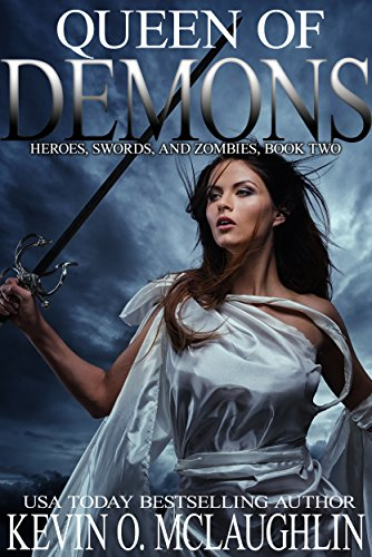 Download Queen of Demons: Heroes, Swords, and Zombies (English Edition) B01N4JOZHW