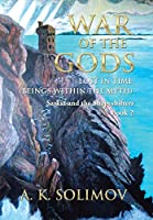 War of the Gods: Lost in Time Beings Within the Myth