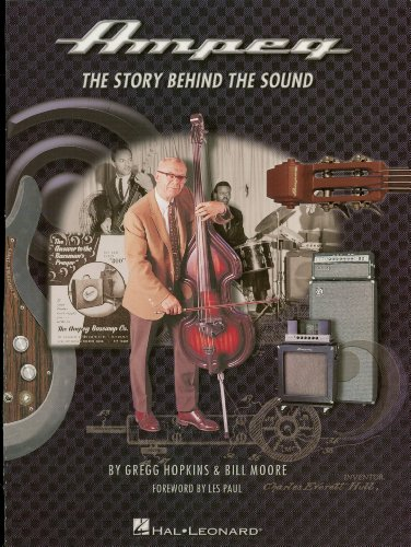 Ampeg: The Story Behind the Sound (English Edition)