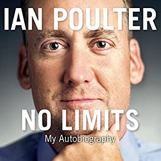 No Limits     My Autobiography              By:                                                                                                                                 Ian Poulter                               Narrated by:                                                                                                                                 Paul Mendez                      Length: 8 hrs and 52 mins     147 ratings     Overall 4.2