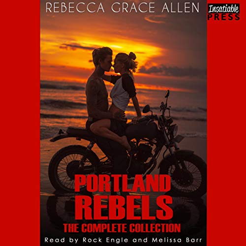 Portland Rebels: The Complete Collection Audiobook By Rebecca Grace Allen cover art