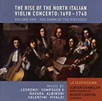 Rise of the North Italian Violin Concerto 1690-1740