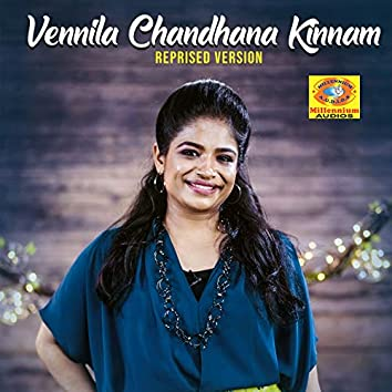 Vennila Chandhana Kinnam (Reprised Version)