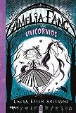 Amelia Fang 2. Amelia y los unicornios (FICCIN KIDS)