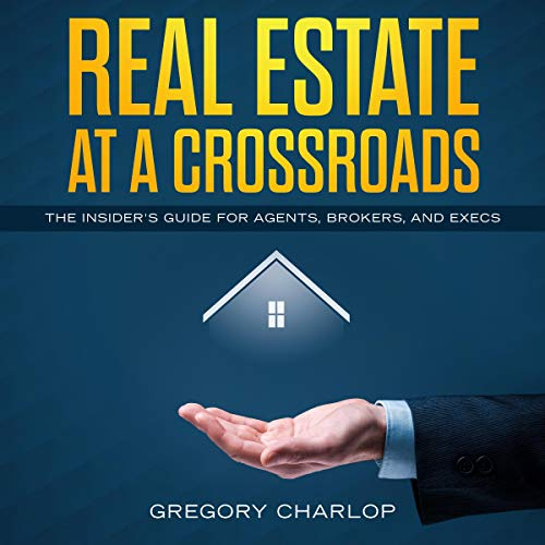 Real Estate at a Crossroads audiobook cover art