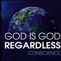 God Is God Regardless