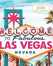 2020: Weekly and Monthly Planner/Calendar Jan 2020 – Dec 2020 Welcome to Las Vegas Travel and Tourism