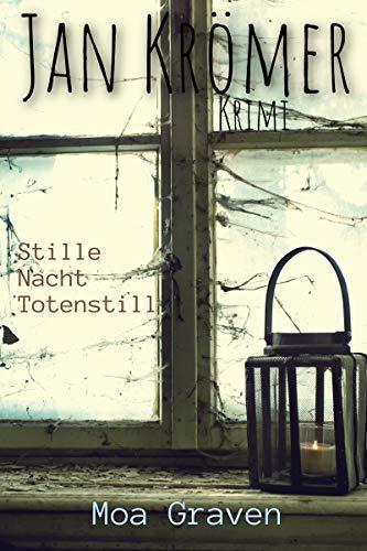 Stille Nacht - Totenstill: Kriminalroman: Ostfrieslandkrimi (Jan Krömer Krimi-Reihe 11)