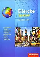 Diercke Spezial. Angloamerika. Sekundarstufe 2.: Ausgabe 2015