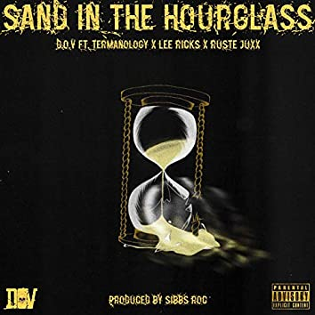 Sand In The Hourglass (feat. Termanology & Lee Ricks)
