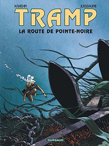 Tramp, tome 5 : La Route de Pointe Noire