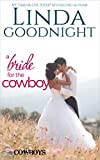 A Bride for the Cowboy: Triple C Cowboys (Calypso County, Texas Book 3)