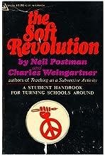 The Soft Revolution: A Student Handbook for Turning Schools around