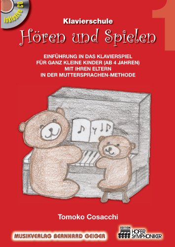 Hören und Spielen 1 (Set) von Tomoko Cosacchi - Klavierschule für kleine Kinder in der Muttersprachen-Methode