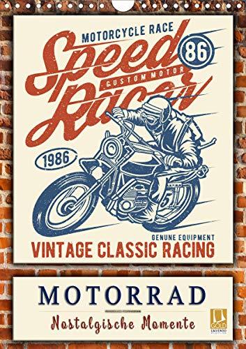 Motorrad - nostalgische Momente (Wandkalender 2021 DIN A4 hoch)