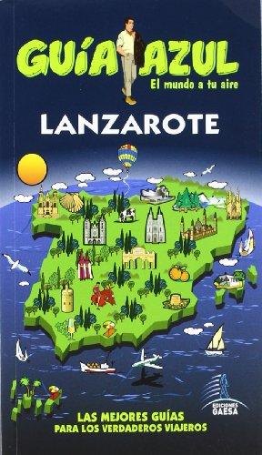 Guía Azul Lanzarote (Guias Azules)