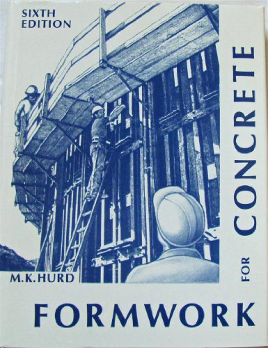 Formwork for Concrete Sixth Edition
