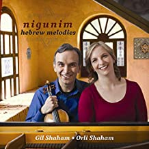 Gil Shaham & Orli Shaham - Nigunim, Hebrew Melodies (2019) LEAK ALBUM