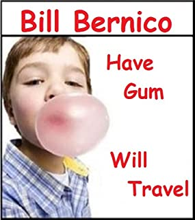 Have Gum Will Travel (Short Story Book 48)