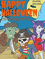 Happy Halloween Coloring Book: Connect the Dots and Color! Fantastic Activity Book and Great Gift for Boys, Girls, Preschoolers, ToddlersKids. Draw Your Own Background and Color it too!