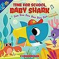 Time for School, Baby Shark: Doo Doo Doo Doo Doo Doo