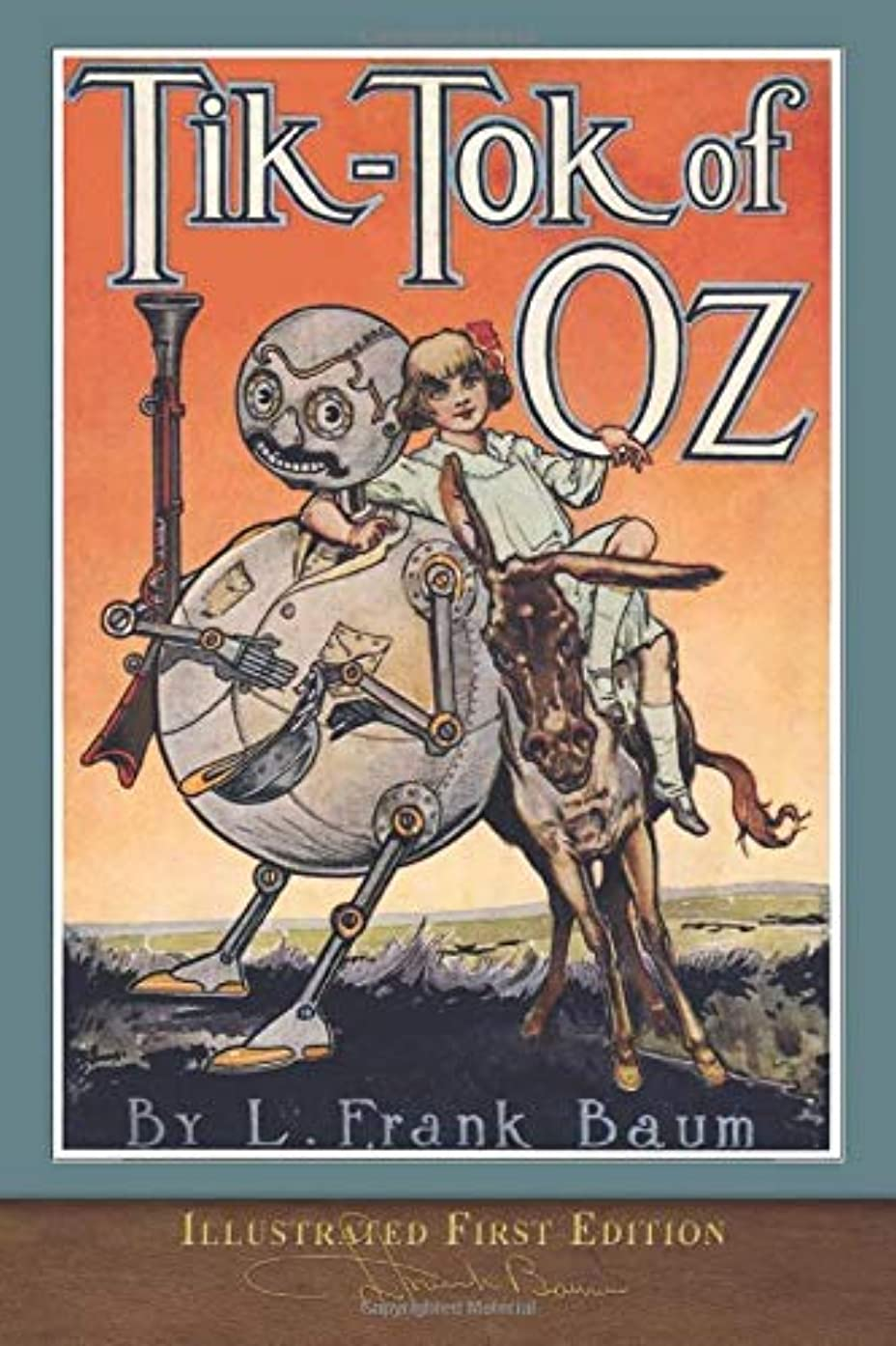 滅びる責める組立Tik-Tok of Oz (Illustrated First Edition): 100th Anniversary OZ Collection