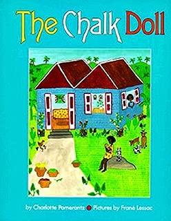 The Chalk Doll