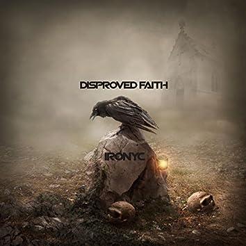Disproved Faith