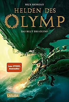 Helden des Olymp 5: Das Blut des Olymp (German Edition) by [Rick Riordan, Gabriele Haefs]