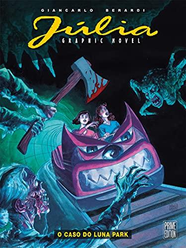 Júlia Graphic Novel Vol. 02: O caso do Luna Park