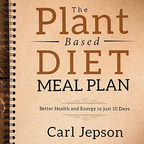 The Plant Based Diet Meal Plan cover art