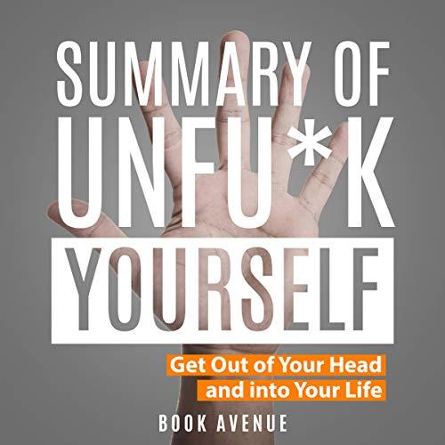 Summary of Unfu*k Yourself audiobook cover art