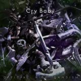 Cry Baby / Official髭男dism