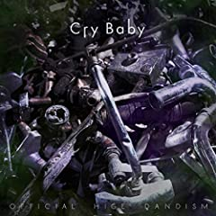Official髭男dism「Cry Baby」の歌詞を収録したCDジャケット画像