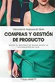 Dirección de empresas de moda: Compras y Gestión de Producto: Básicos de Gestión de Moda