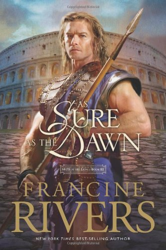 As Sure as the Dawn (Mark of Lion, Band 3)