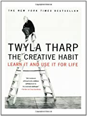 The Creative Habit Learn It and Use It for Life