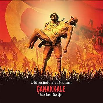 Ölümsüzlerin Destanı Çanakkale