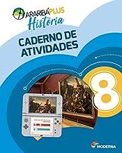 Arariba Plus. História. 8º Ano - Caderno de Atividades