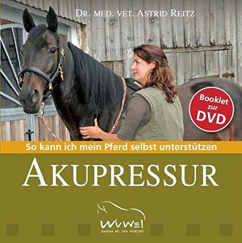 Booklet zur DVD Akupressur: So kann ich mein Pferd selbst unterstützen